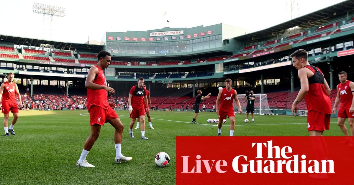 Liverpool v Sevilla: pre-season friendly – live! | Football